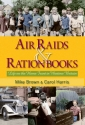 Air Raids & Ration Books - cover isbn:9780955272363.jpg