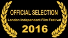 London Independent Film Festival 2016 selection - click for high res image